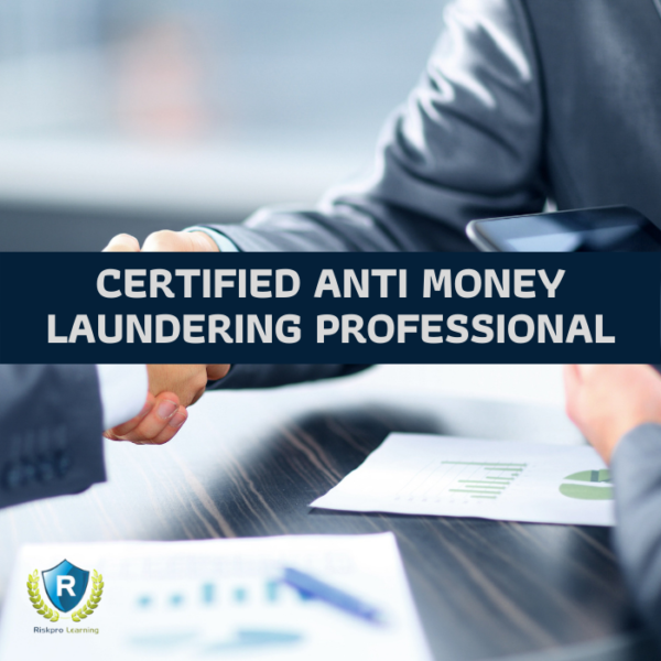Certified Anti Money Laundering Professional